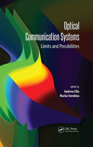 Optical Communication Systems: Limits and Possibilities (Hardback)