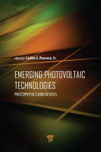 Emerging Photovoltaic Technologies: Photophysics and Devices (Hardback)