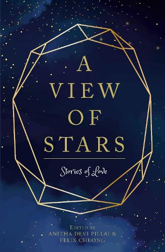 A View of Stars: Stories of Love (Paperback)