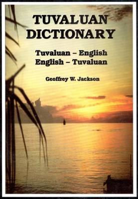 Tuvaluan Dictionary: Tuvaluan-English & English-Tuvaluan (Paperback)