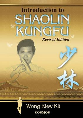 Introduction to Shaolin Kungfu (Paperback)