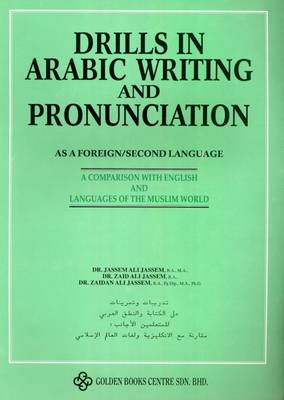 Drills in Arabic Writing and Pronunciation: As a Foreign/Second Language (Paperback)