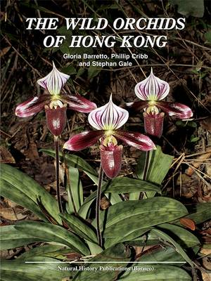 The Wild Orchids of Hong Kong (Hardback)