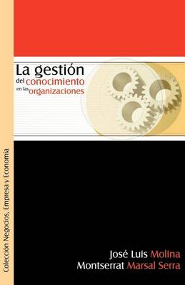 La Gestion del Conocimiento En Las Organizaciones (Paperback)