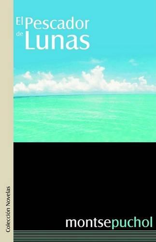 El Pescador de Lunas (Paperback)