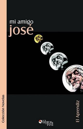 Mi Amigo Jose (Paperback)