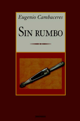 Sin Rumbo (Paperback)