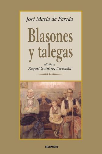 Blasones Y Talegas (Paperback)