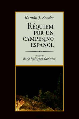 Requiem Por Un Campesino Espanol (Paperback)