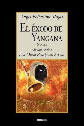 El Exodo De Yangana (Paperback)
