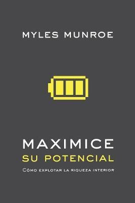Maximizing Your Potential (Spanish) (Paperback)