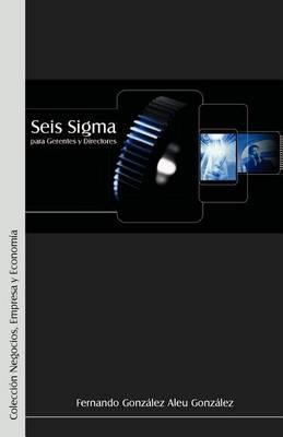 Seis SIGMA Para Gerentes y Directores (Paperback)