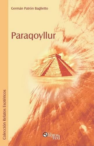 Paraqoyllur (Paperback)