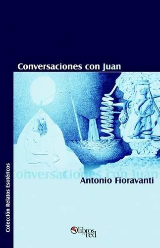 Conversaciones Con Juan (Paperback)