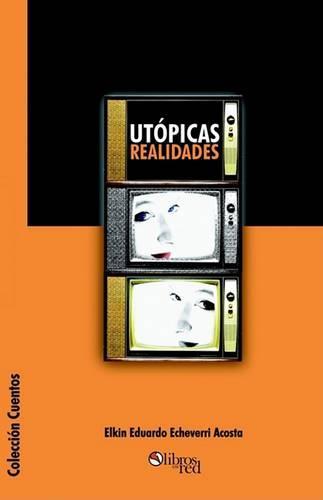 Utopicas Realidades (Paperback)