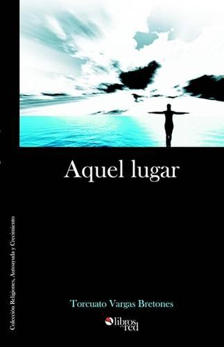 Aquel Lugar (Paperback)