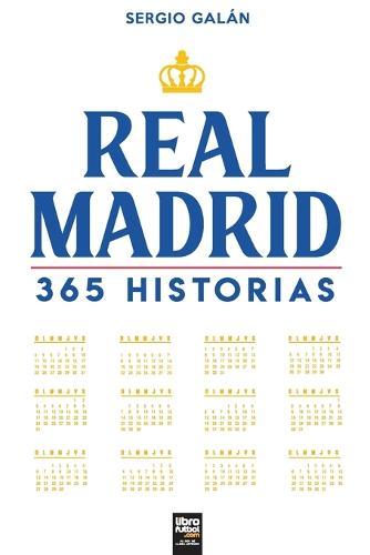 Real Madrid. 365 historias (Paperback)