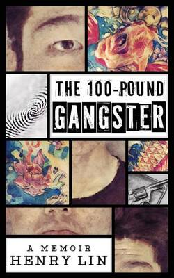 The 100-Pound Gangster (Paperback)