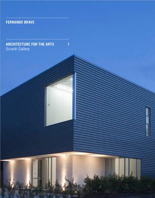 Architecture for the Arts: De Santos Gallery / Sicardi Gallery (Paperback)