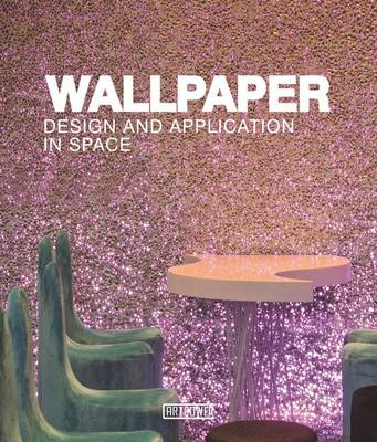 Wallpaper Design and Application in Space (Hardback)