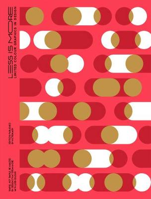 Less Is More: Limited Color Graphics in Design (Paperback)