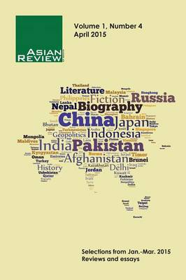 Asian Review of Books, Volume 1, Number 4: April 2015 (Paperback)