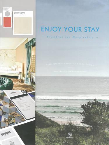 Enjoy Your Stay: Branding for Hospitality (Hardback)