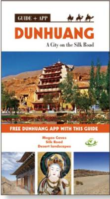 Dunhuang: A City on the Silk Road - Meet Travel Guides (Paperback)