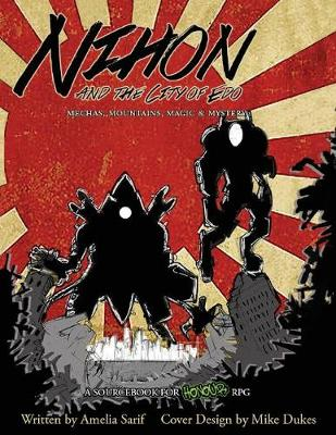 Nihon and the City of EDO: Mecha, Mountains, Magic & Mystery (Paperback)
