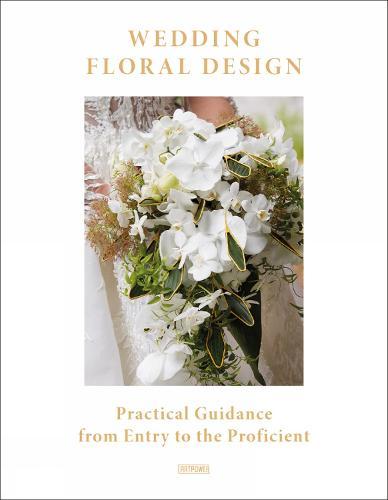 Wedding Floral Design (Hardback)