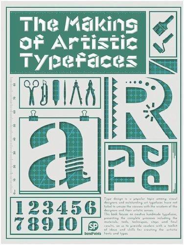 The Making Of Artistic Typefaces (Hardback)