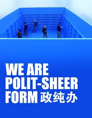 We are Polit-Sheer-Form (Paperback)
