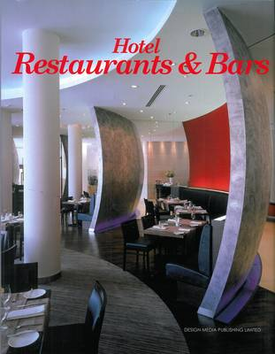 Hotel Restaurants & Bars (Hardback)