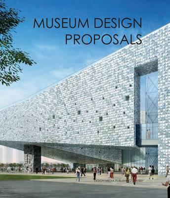 Museum Design Proposals (Hardback)