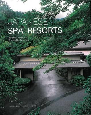 Japanese Spa Resorts (Hardback)