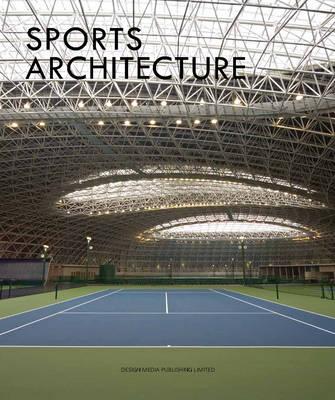 Sports Architecture (Hardback)