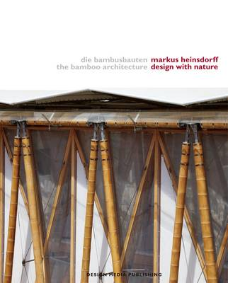 Bamboo Architecture - Design With Nature (Hardback)