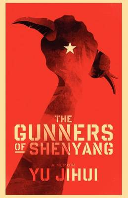 The Gunners of Shenyang (Paperback)