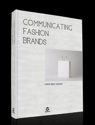 Communicating Fashion Brands (Hardback)