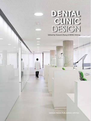 Dental Clinic Design (Hardback)