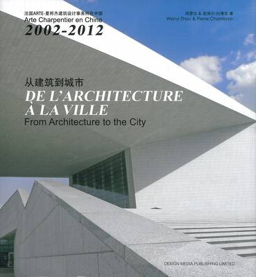 From Architecture to the City (Hardback)
