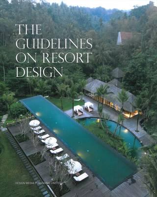 The Guidelines on Resort Design (Hardback)