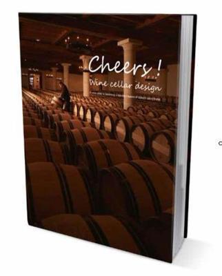 Cheers! Wine Cellar Design (Hardback)