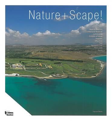 Nature + Scape! (Hardback)