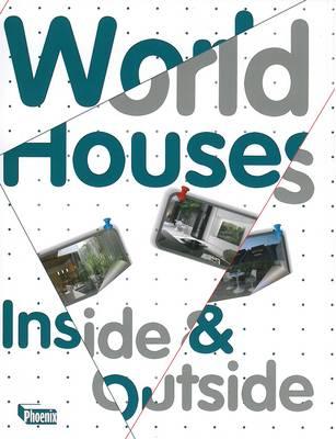 World Houses: Inside & Outside (Hardback)