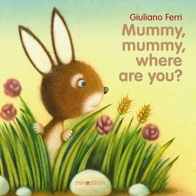 Mummy, Mummy, Where are You? (Board book)