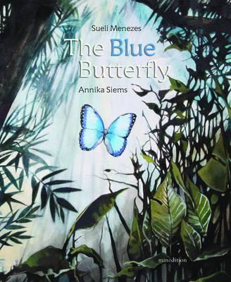 The Blue Butterfly (Hardback)