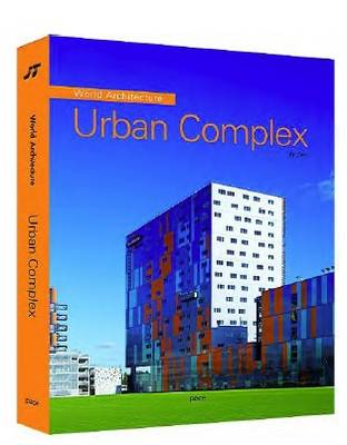 World Architecture 4: Urban Complex (Hardback)