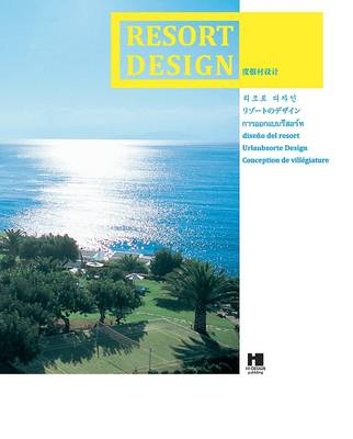 Resort Design (Hardback)