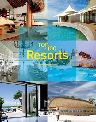 Top 100 Resorts (Hardback)